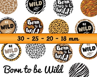 60 digital images BORN to be WILD for cabochons