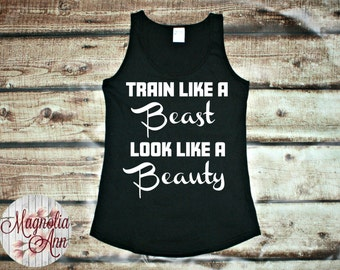 Train Like A Beast, Look Like A Beauty, Exercise, Active, Workout, Fitness, Women's Tank Top in 6 Colors in Sizes Small-4X, Plus Size