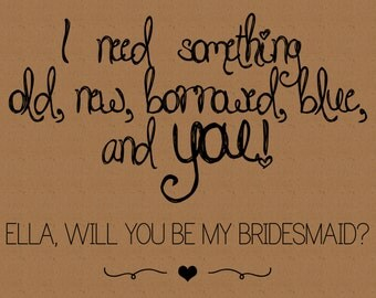 Will You Be My Bridesmaid? Something Old, New, Borrowed & Blue - Digital Card