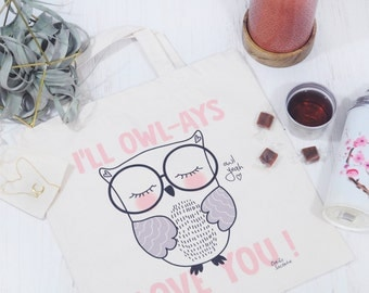 "Owl ""I ll Owl - ays Love You"" Totebag"