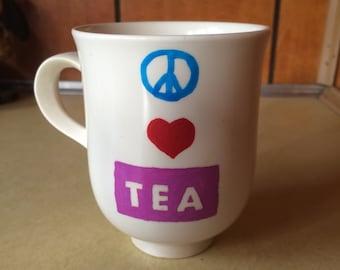 Peace, Love & Tea!