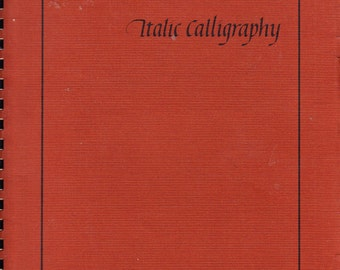 Italic Calligraphy - Manual for Teacher and Student