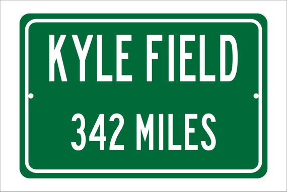 Custom College Highway Distance Sign to Kyle Field   Home of the Texas A&M Aggies    Aggies Football  