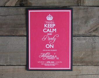 Customized Keep Calm and Party On Invitations