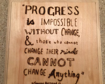 Progress is impossible woodburnig