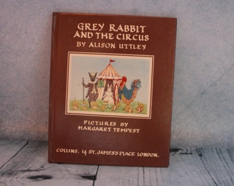 Vintage Grey Rabbit and the Circus book by Alison Uttley illustrated by Margaret Tempest