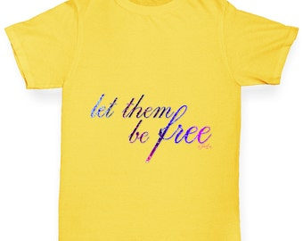 Boy's Let Them Be Free T-Shirt