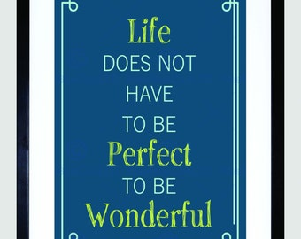 Quote Life Not Have Perfect Wonderful Inspiration Art Print Poster FEMP5727B