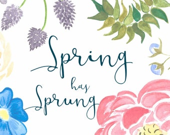 Spring Has Sprung *Instant Download*