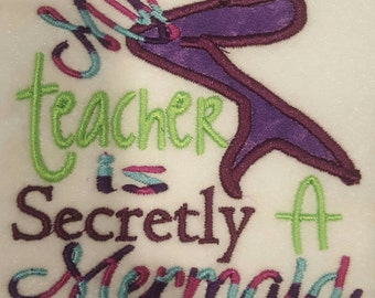 My teacher is a mermaid embroidered shirt