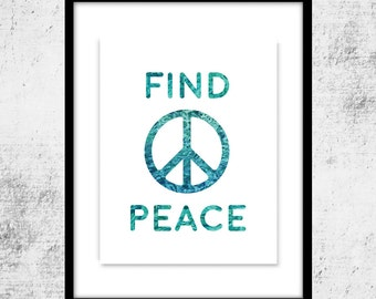 Peace Sign Art, Find Peace Instant Printable Download, Peace Quote Art, Inspirational Quote, Printable Art, Wall Decor