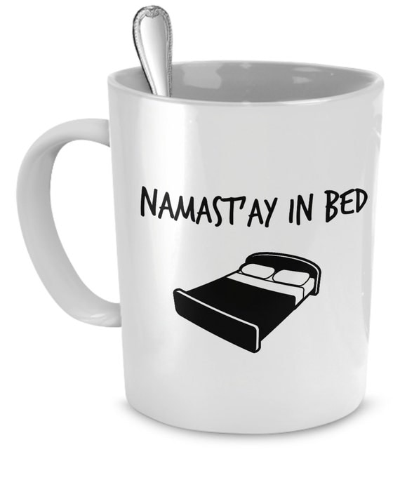 namastay in bed yoga mug coffee mugs yoga namaste by ewagoods. Black Bedroom Furniture Sets. Home Design Ideas