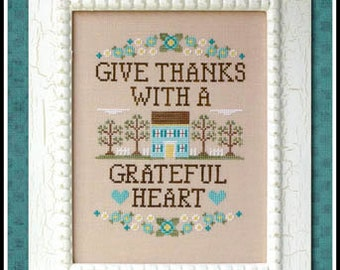 Country Cottage Needleworks Give Thanks (Pattern Only)