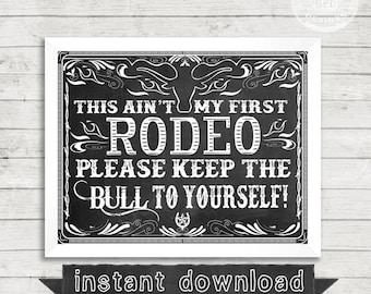 DIY PRINTABLE,Cowgirl, Farm, Rodeo, Cowboy, Western Theme, Funny Sign, Bar Sign, Bull, Western Funny, Chalkboard Print,Bull