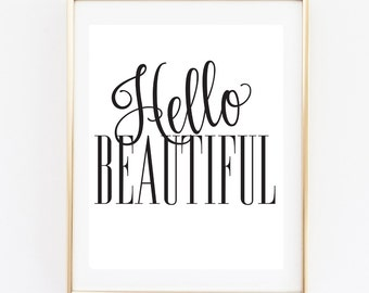 Hello Beautiful Sign | 8x10 Instant Printable | Wall Art | Wall Art Sign | Home Decor | Home Sign l Inspirational Home Decor