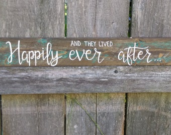 Happily ever after sign, rustic wedding sign, rustic home decor