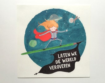 Let us conquer the world art print 20x20cm//girl in space illustration