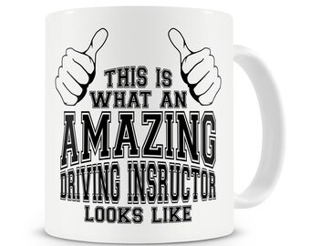 This Is What an Amazing Driving Instructor Looks Like Mug Driving Instructor Gift
