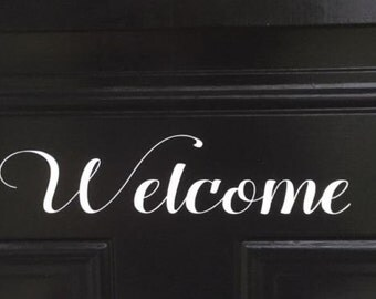 Welcome Door vinyl decal, Front Door Decal, Welcome Sign, Welcome Decal, Front Door Welcome, Welcome Home Decal, Home Decal