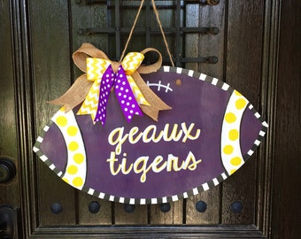 LSU Football Door Hanger - Wooden Football Door Hanger - Geaux Tigers