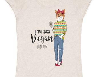 I'm so vegan right now!  Tshirt