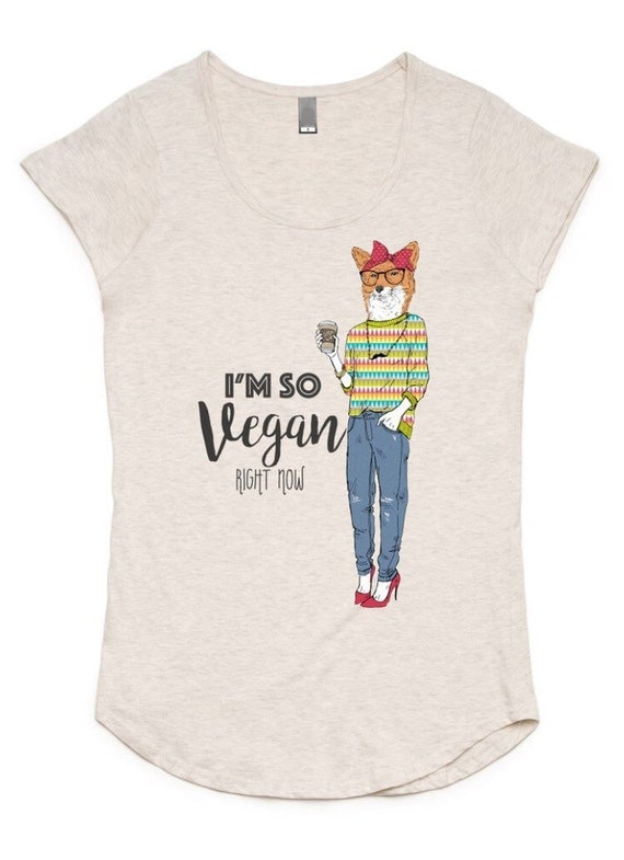I'm So Vegan Right Now T-Shirt