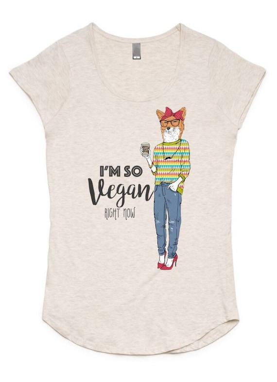 I'm So Vegan Right Now T-Shirt