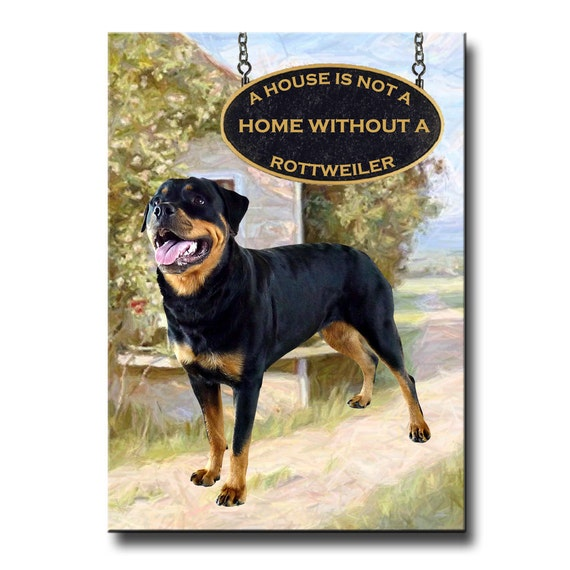 Rottweiler a House is Not a Home Fridge Magnet No 2