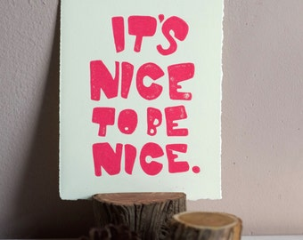 """pink linocut print // """"it's nice to be nice"""" // hand lettering // quirky home decor // girl's bedroom art // handmade by black wood prints"""