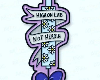High on life, not heroin pin