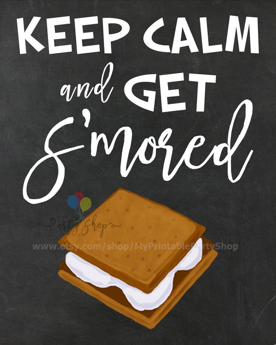 Keep Calm And Get S'mored Chalkboard Sign