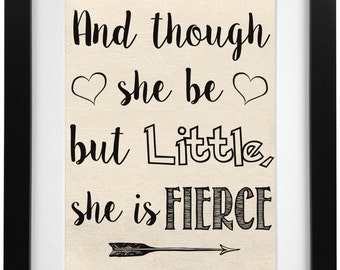 Though She Be But Little, She Is Fierce Burlap Print | Nursery Print | Nursery Decor | Baby Shower Gift | Shakespeare Quote