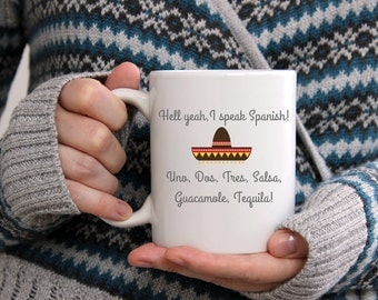 Funny Mug - I speak Spanish - Funny Coffee mug - Spanish gift