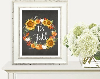 It's Fall Print, Digital Print, Printable Art, Modern Wall Art, Instant Download, Home Decor, Fall Time, Thanks Giving, Seasons, Autumn Art