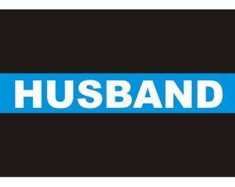 Thin Blue Line Husband Decal / Sticker #140
