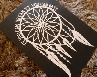 If you can dream it you can do it dreamcatcher