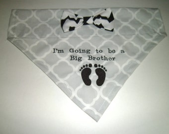 New, Dog Bandana,  I'm Going to be a Big Brother, Bow, Gray,  Baby Announcement