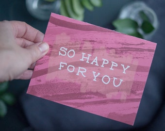 Greeting Card, So Happy For You, Blank Inside
