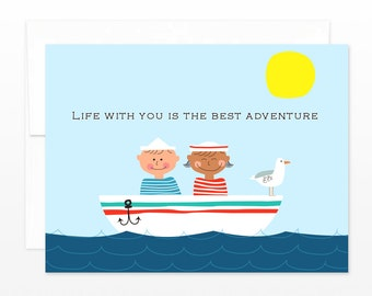 Cute Nautical Anniversary, Wedding, Love, Valentine Greeting Card - Life With You Is The Best Adventure - card for him, card for her