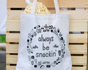 Always Be Snackin' Tote Bag (small)