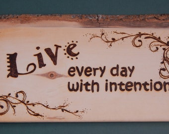 Barnwood Plaque - Live Every Day With Intention