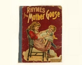Mother Goose Rhymes Book, Vintage 1903 Childrens Stories, Illustrated Hardcover, W B Conkey Publishing Chicago