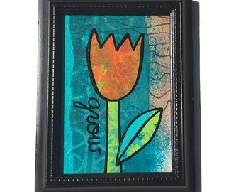 GROW Flower Mixed Media Painting - Original art, orange tulip, floral art, orange, green, blue wall art decor by Claudine Intner