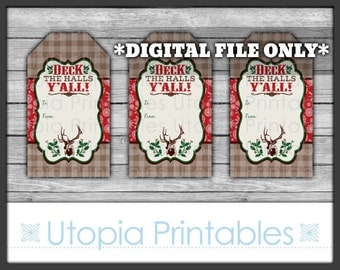 Western Christmas Gift Tags Deck The Halls Y'all Country Rural Theme Winter Old West Digital Printable Instant Download Rustic Deer Yall