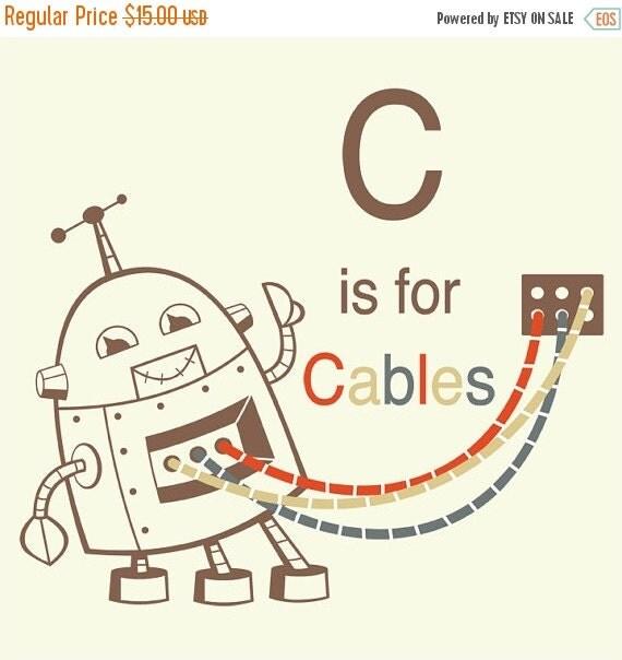 FALL SALE 20% OFF Robot Alphabet Print - C is for Cables, robot nursery decor, baby boy gift, robot wall art, alphabet art, letter C art