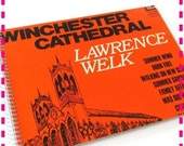 SALE 40% OFF--- Lawrence Welk WINCHESTER Cathedral - Recycled / Upcycled Record Album Cover Journal Notebook - Vintage Circa 1966