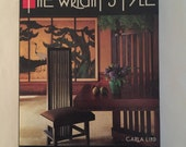 The Wright Style: Recreating the Style of Frank Lloyd Wright. An illustrated guide to all things FLW.