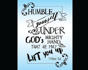 Bible Verse Print / 5x7 Print / Inspirational Print / Watercolor / Encouragement / Spiritual Print / 1 Peter 5:6