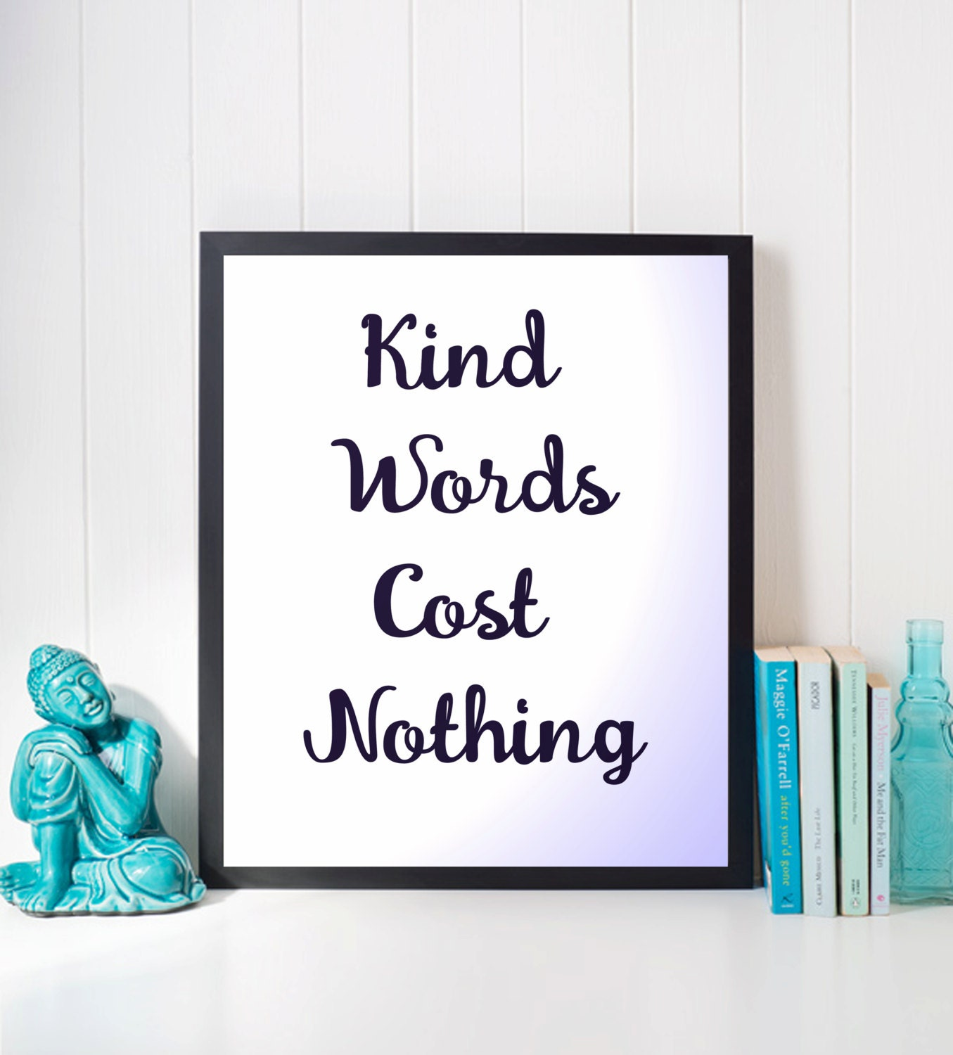 kind words cost nothing motivational downloadable printable
