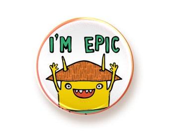 I'm Epic - round magnet